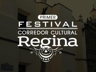 1er Festival Corredor CulturalRegina